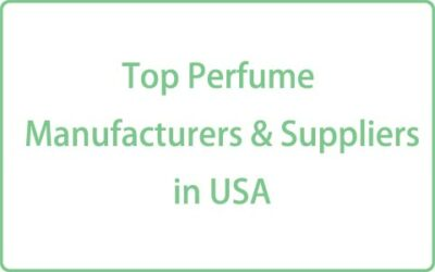 Top Perfume Manufacturers & Suppliers in USA